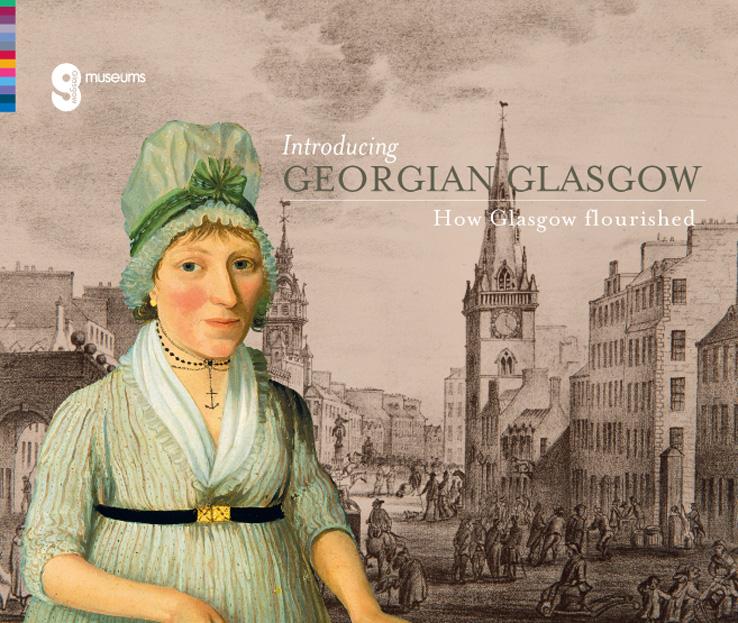 'How Glasgow Flourished 1714-1837' exhibition